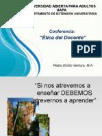 Conferencia Etica Del Docente - Pedro Emilio Ventura