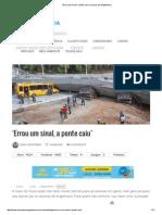 'Errou Um Sinal, A Ponte Caiu' _ Loucos Por Engenharia
