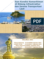 RefisiUpaya Perbaikan Kondisi Kemaritiman Indonesia di Bidang Infrastruktur Pelabuhan dan Sarana Transportasi LautPresentasiKTI - wastek28