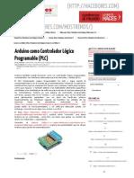 Arduino Como Controlador Lógico Programable (PLC) « Hacedores