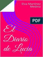 El Diario de Lucia (Una Pija en - Martinez Medina, Elva