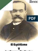 Espiritismo y Las  Fuerzas Radiantes. León Denis