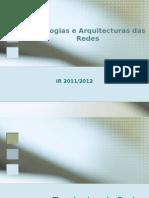 Topologias e Arquiteturas de Rede