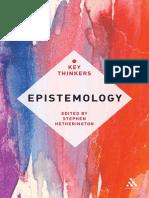 Hetherington, S. (2012). Epistemology. the Key Thinkers. New York. Continuum