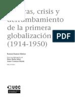 Guerras, Crisis y derrumbamiento 1914-1950