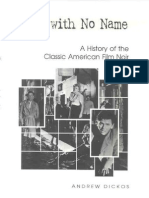Andrew Dickos - Street With No Name - A History of the Classic American Film Noir