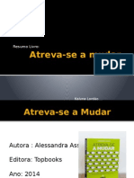 Atreva-se a Mudar - Power Point