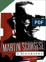 Vincent Lobrutto - Martin Scorsese - A Biography