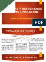 Ventahas y Desventajas de Simulacion