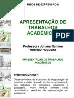 Aula 07 - Apresentação de Trabalhos Acadêmicos