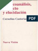 Castoriadis_Psicoanálisis, Proyecto y Elucidación