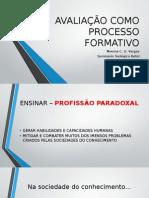 Avaliação Como Processo Formativo [164061]