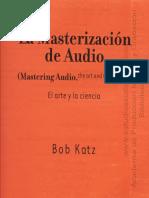 La Masterización, El Arte y La Ciencia - (Bob Katz)
