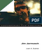 Juan a. Suarez - Jim Jarmusch (Contemporary Film Directors)