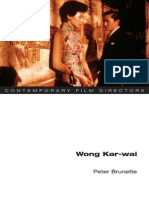 Peter Brunette - Wong Kar-wai (Contemporary Film Directors)