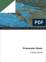 Thibaut Schilt - François Ozon (Contemporary Film Directors)