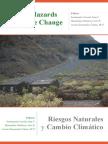 Riesgos Naturales y Cambio Climatico Natural Hazards & Climate Change