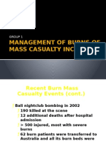 Management of Burns of Mass Casualty Incident