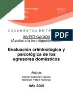 Evaluacion Criminologica y Psicologica de Los Agresores Domesticos