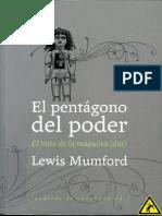 Mumford Lewis El Mito de La Maquina El Pentagono Del Poder