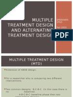 multiple alternate treatmentdesign