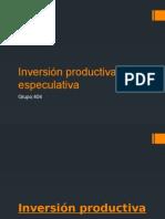 Inversión Productiva y Especulativa