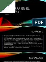 LA TIERRA EN EL UNIVERSO.pptx