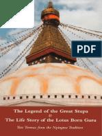 Legend of the Great Stupa & Life Story of the Lotus Born Guru
