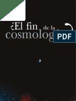 El fin de la cosmología