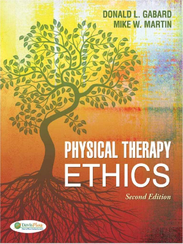 Generalist physical therapy - Physical Therapy Ethics Gabard Donald L Srg Morality Value Ethics