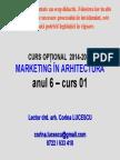 Marketing in Arh an 6 Sem 1 Curs Opt 01 2014 2015