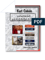 The Kurt Cobain Murder investigation