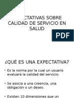 Expectativas Sobre Calidad de Servicio en Salud