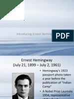 Introducing Ernest Hemingway