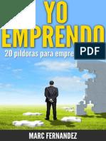 !Yo Emprendo! 20 Pildoras Para - Marc Fernandez Plaza
