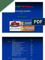 Tutorial FairUse - Encode XviD Completo Part1-