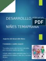 Ninez Temprana Desarrollo Fisico
