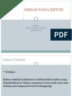 JENIS-JENIS BAHAN TAMBAH PADA BETON (PPT)