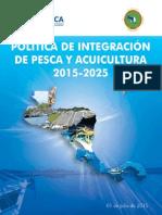 Politica de Integracion de La Pesca y La Acuicultura 2015-2025