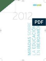Miradas sobre la educación en Iberoamérica 2012