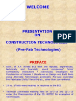 Pre-fab technology for buildings