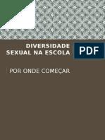 Diversidade Sexual Na Escola