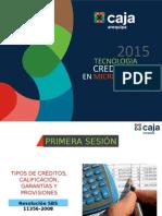 Primera Sesion - Tipos de Créditos, Calificación, Garantías y Provisiones