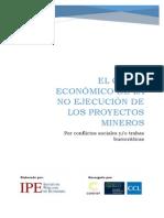 El Costo Economico de La No Ejecucion de Los Proyectos Mineros Por Conflictos Sociales Yo Trabas Burocraticas IPE