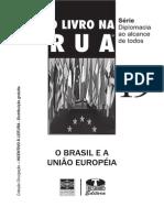 556 Livro Na Rua 19 O Brasil e a Uniao Europeia