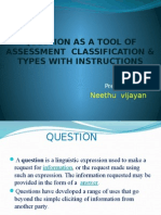 Question as a Tool for Evaluation