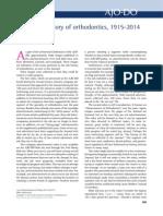 History of Orthodontics 1945-2014