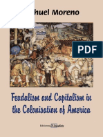 Feudalism and Capitalism in the Colonisation of America (Moreno, 1948, 1971)