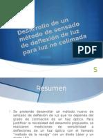 Desarrollo de un método de sensado de deflexión de luz.pptx