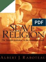 [Albert J. Raboteau] Slave Religion the ''Invisib(BookZZ.org)